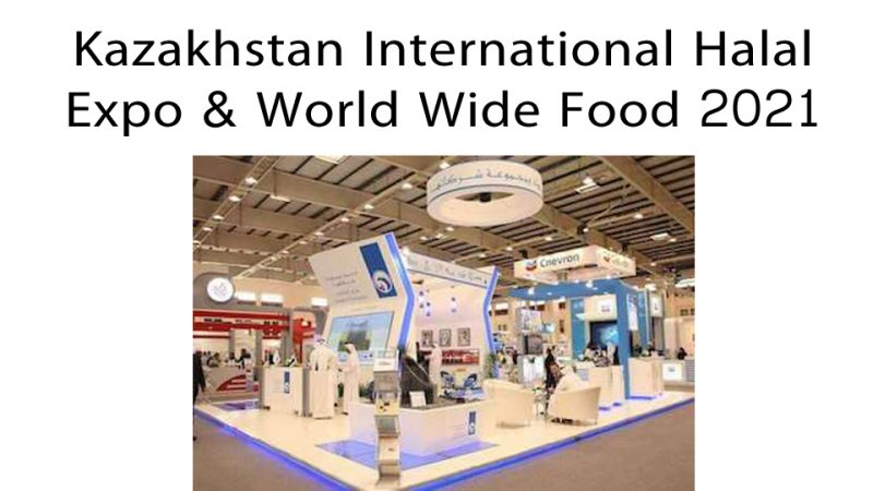 Kazakhstan International Halal Expo & World Wide Food 2021